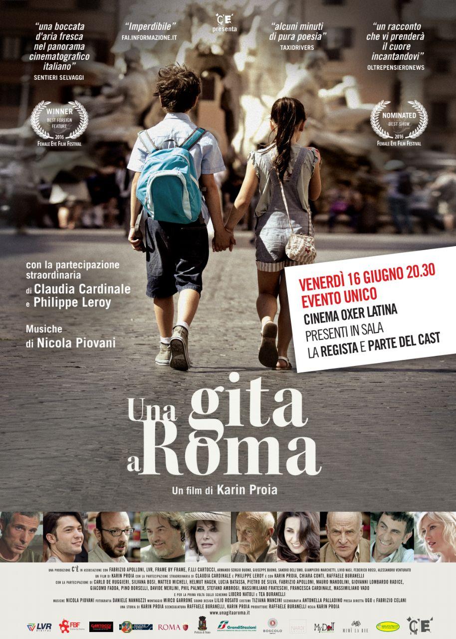 UNA GITA A ROMA di Karin Proia – venerdì 16 giugno ore 20.30 al cinema Oxer diLatina