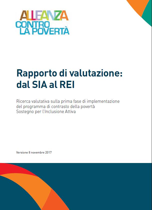 Alleanza contro la Povertà: Rapporto di valutazione della prima fase di implementazione del Sostegno per l'inclusione attiva(SIA)