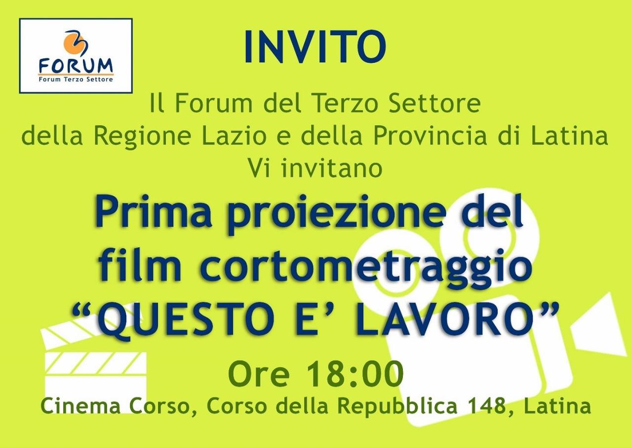 """Forum del Terzo Settore di Latina: presentazione del cortometraggio """"questo èlavoro"""""""