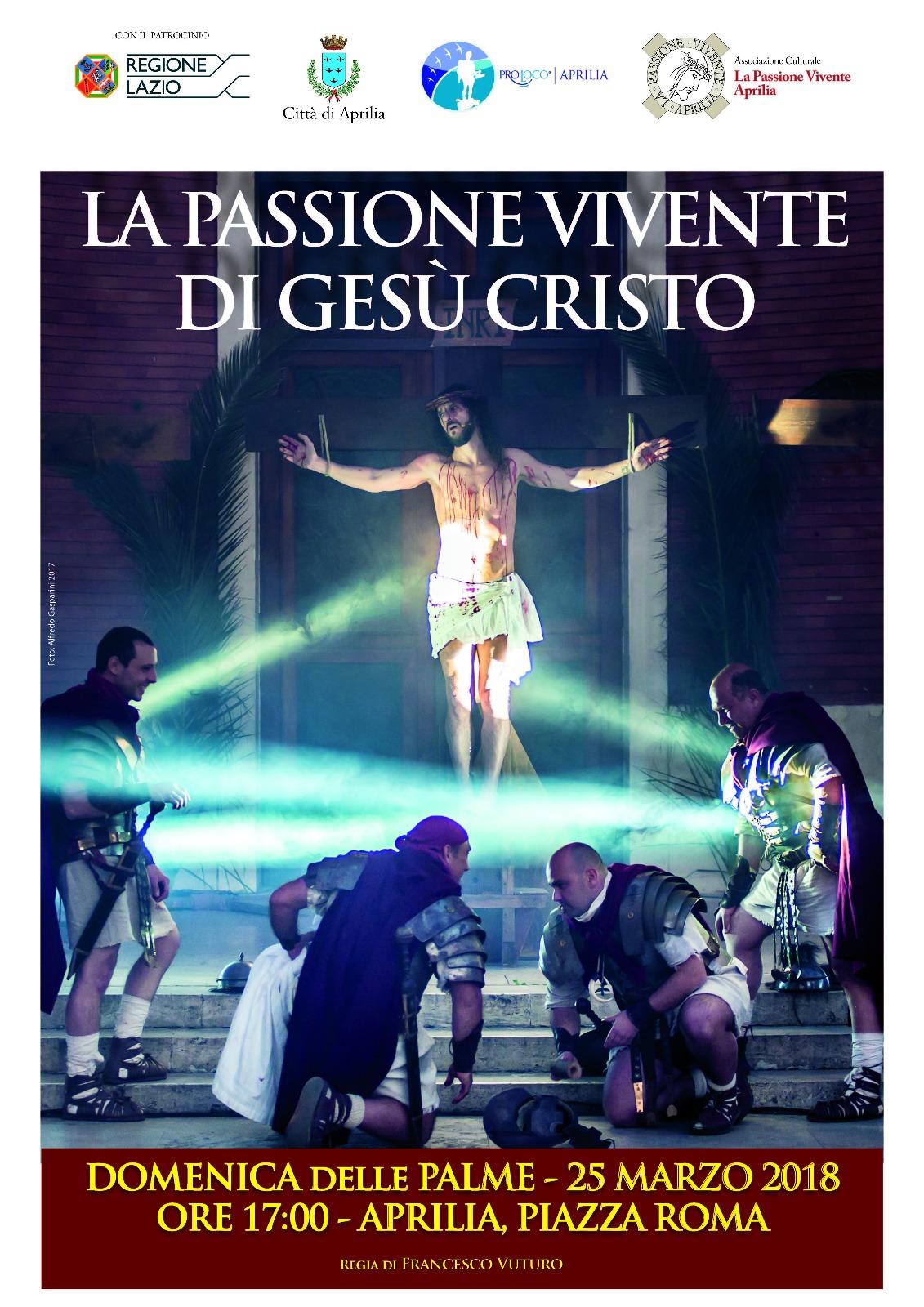Passione Vivente di Cristo, domenica 25 marzo la quinta edizione dell'eventoapriliano