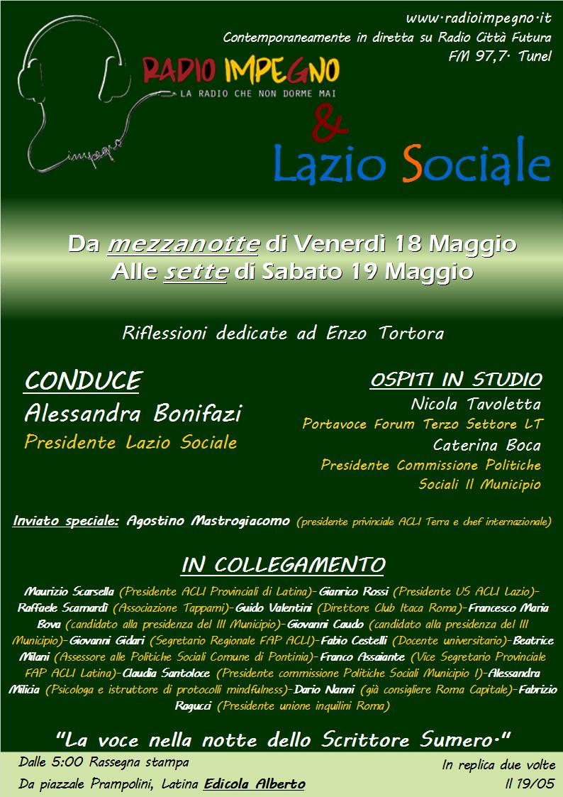 Un'altra notte sorprendente con Lazio Sociale a Radio Impegno, da mezzanotte di venerdì 18 alle ore 7 di sabato 19maggio