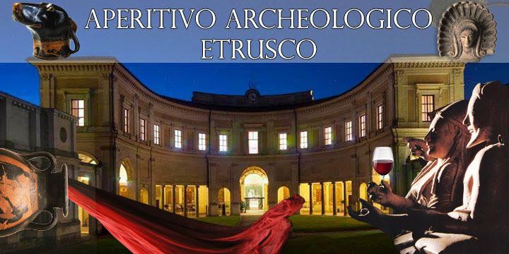 APERITIVO ARCHEOLOGICO ETRUSCO