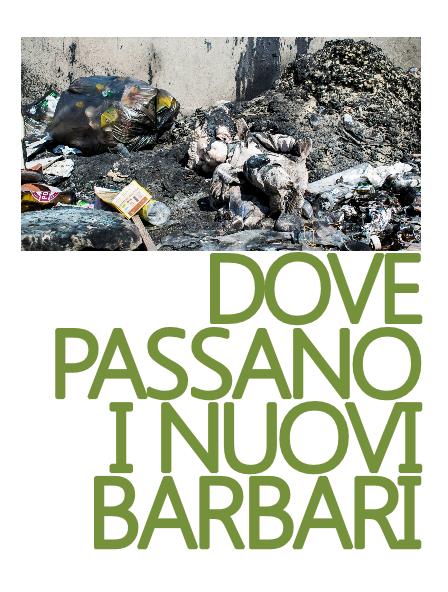 """Ecco """"dove passano i nuovi barbari"""": una Mappa delle discariche abusive presenti sul territorio della Città diFondi"""