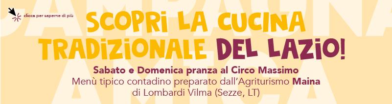 Scopri la cucina tradizionale del Lazio! Sabato e Domenica pranza al circoMassimo