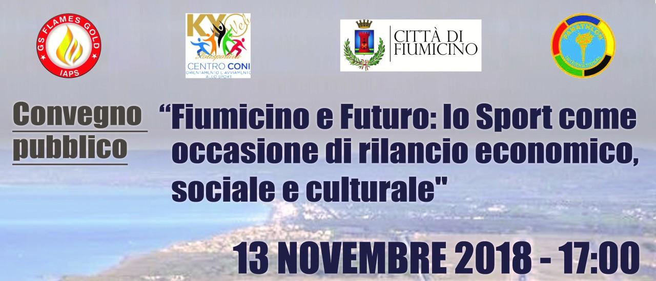 """GS Flames Gold. """"Fiumicino e Futuro: Lo Sport come occasione di rilancio economico, sociale e culturale"""", martedì 13 novembre 2018 ore17.00"""