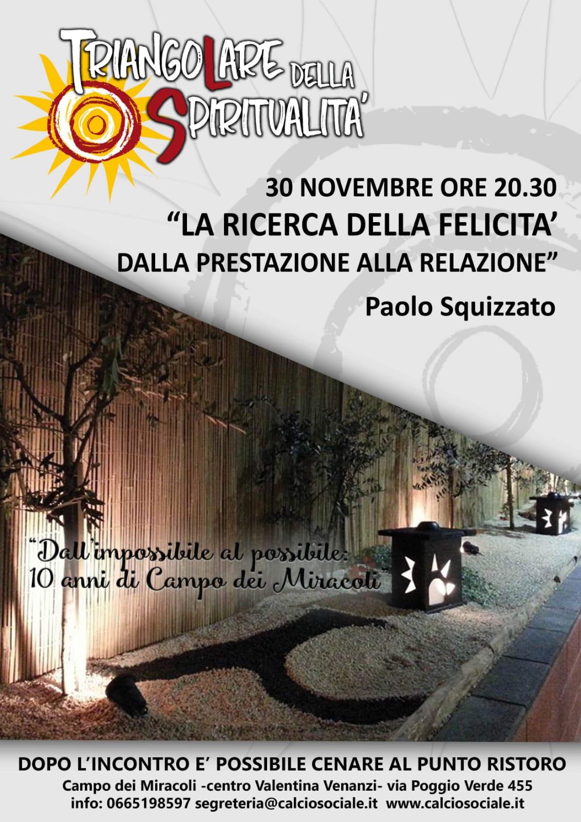 """Triangolare della Spiritualità di Calcio Sociale, la ricerca della felicità"""" con Paolo Scquizzato – venerdì 30 novembre ore20.30"""