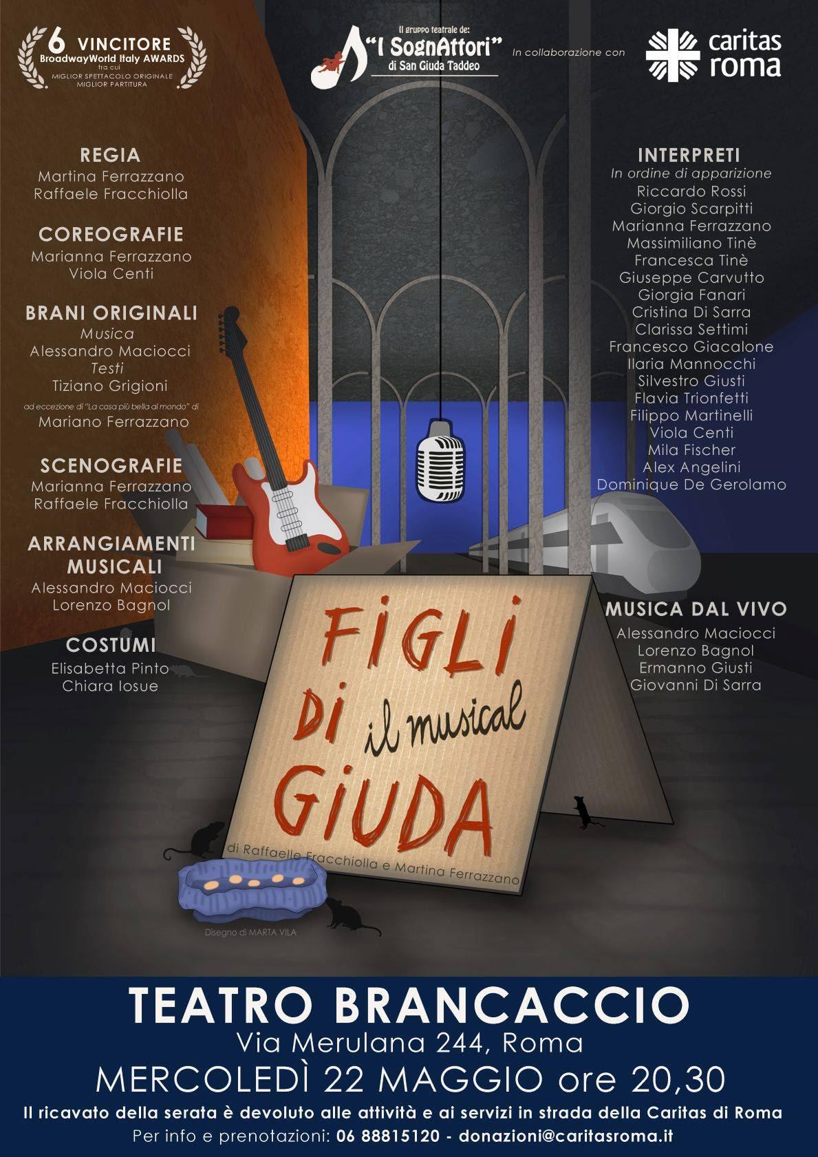 """La Caritas di Roma e i SognAttori in scena al Brancaccio il 22 maggio con il musical """"Figli di Giuda"""" dedicato agliinvisibili"""