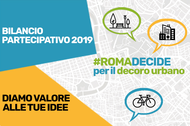 #ROMADECIDE per il Decoro Urbano: al via il Bilancio Partecipativo2019