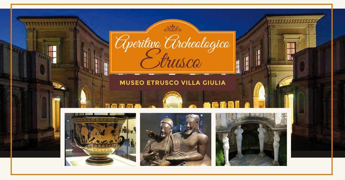 APERITIVO ARCHEOLOGICO ETRUSCO presso il Museo di VillaGiulia