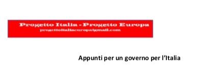 Progetto Italia-Progetto Europa: appunti per un governo perl'Italia