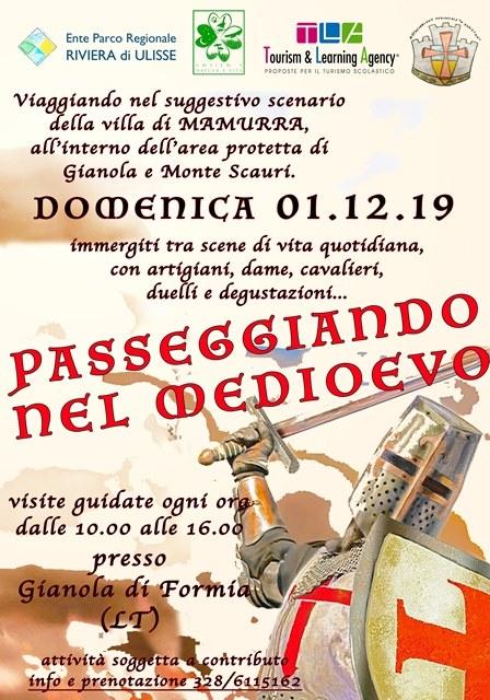 Passeggiando nel Medioevo Visite guidate teatralizzate, duelli e degustazioni nello splendido scenario dell'Area protetta di Gianola – Monte diScauri