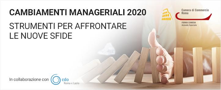 """""""Cambiamenti manageriali 2020 – Strumenti per affrontare nuovesfide"""""""